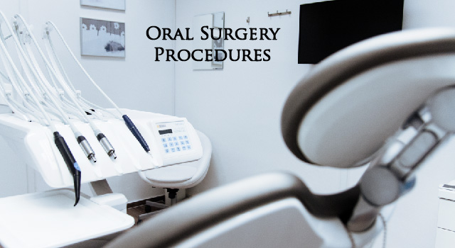 a clean white dental office showing dental tools in the background and the chair in the foreground with the text 'oral surgery procedures' over it